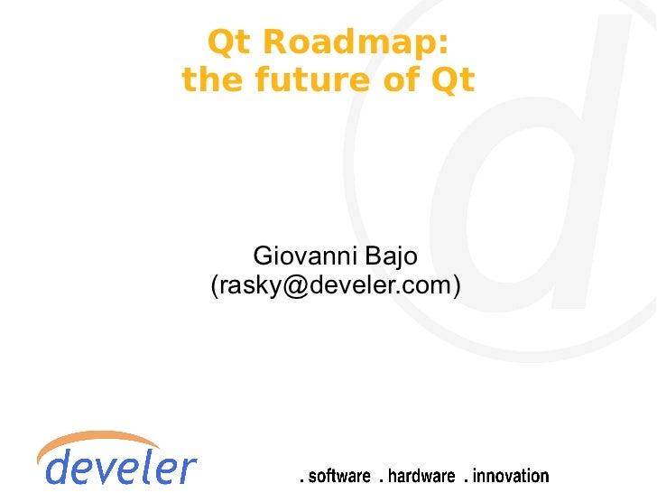 Qt roadmap: the future of Qt