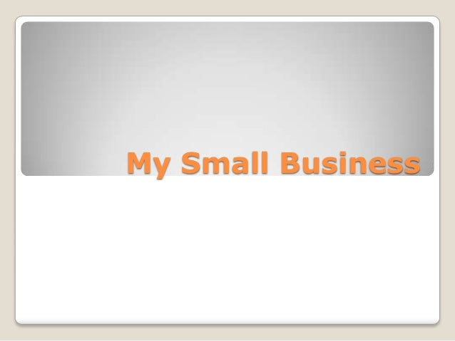 My Small Business