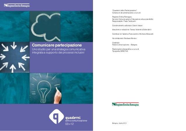 Comunicare partecipazione. Uno studio per una strategia comunicativa integrata a supporto dei processi inclusi