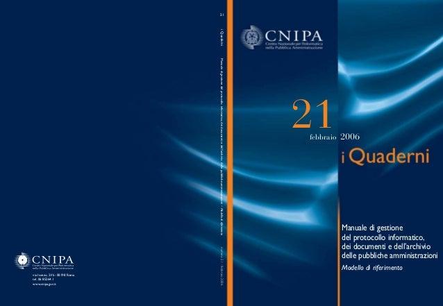 Copertina quaderni 21  23-03-2006  11:19  Pagina 1  21  i Quaderni Manuale di gestione del protocollo informatico, dei doc...