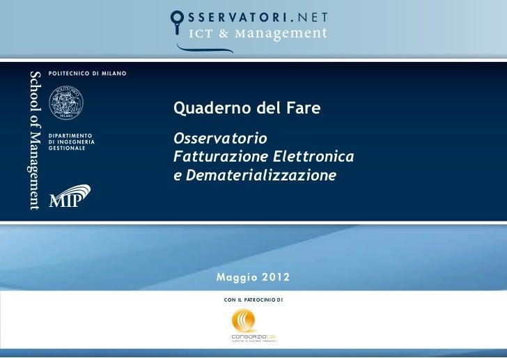 Quaderno del FareOsservatorioFatturazione Elettronicae Dematerializzazione     Maggio 2012      C O N I L PAT R O C I N I ...