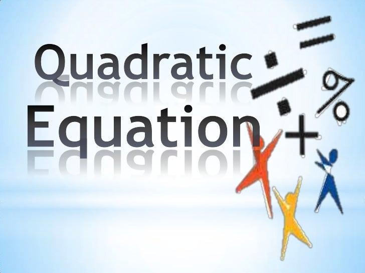 Quadraticequation