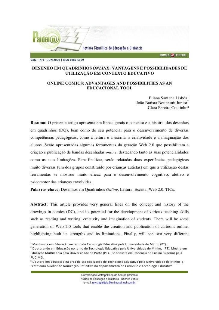 Vol2 – N°1 – JUN 2009 | ISSN 1982-6109    DESENHO EM QUADRINHOS ONLINE: VANTAGENS E POSSIBILIDADES DE                UTILI...