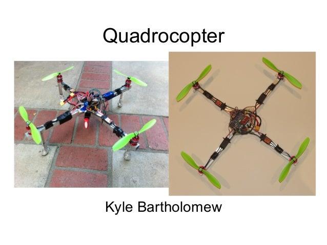 Quadrocopter  Kyle Bartholomew
