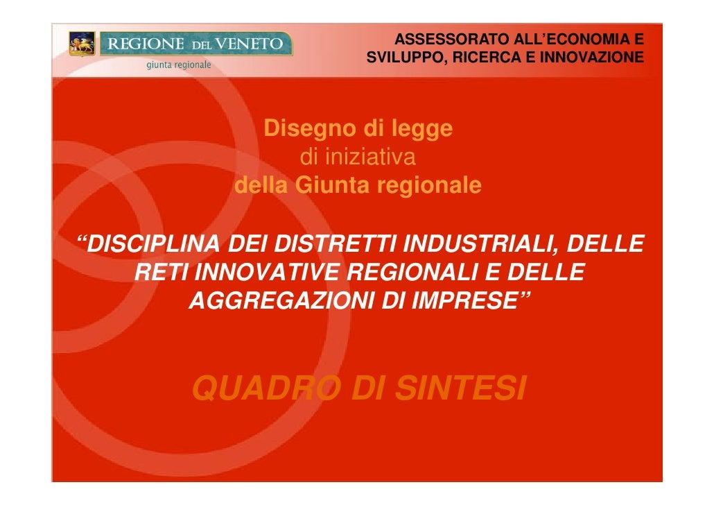 """Quadro di sintesi DdL: """"Disciplina dei distretti industriali, delle reti innovative regionali e delle aggregazioni di imprese"""""""