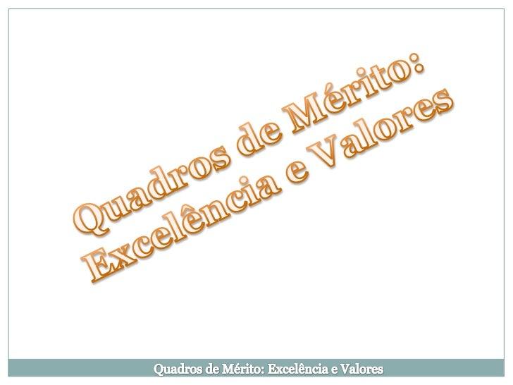 Quadros de mérito e de excelência   1