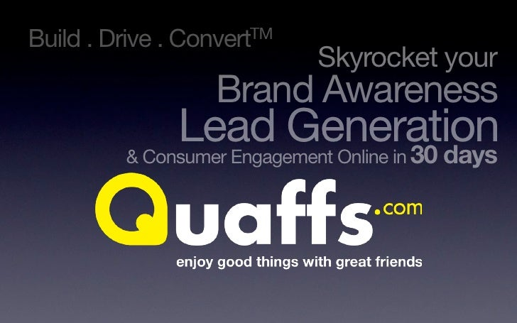 Quaffs  Skyrocket Your Brand Awareness