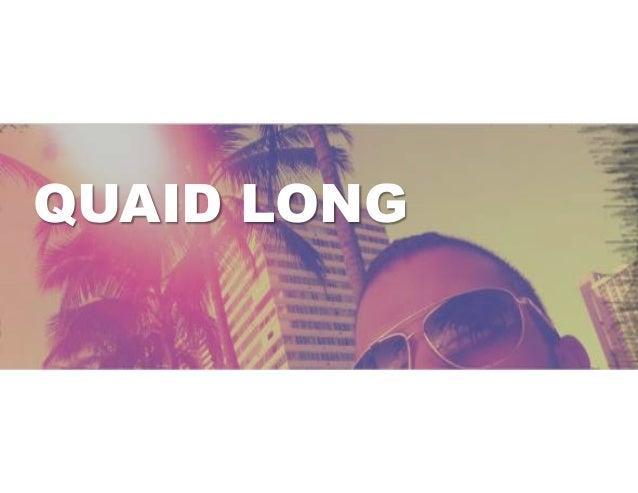QUAID LONG