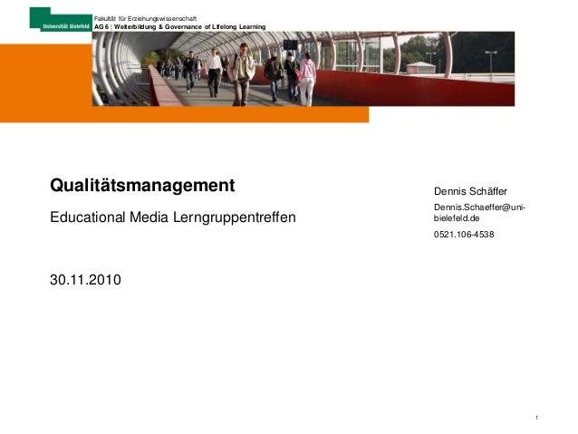1 Fakultät für Erziehungswissenschaft AG 6 | Weiterbildung & Governance of Lifelong Learning Dennis Schäffer Dennis.Schaef...