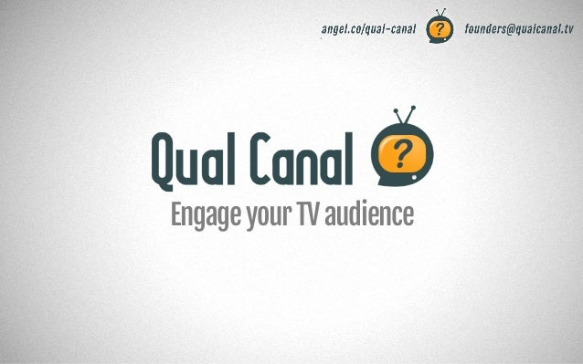 Engage your TV audience