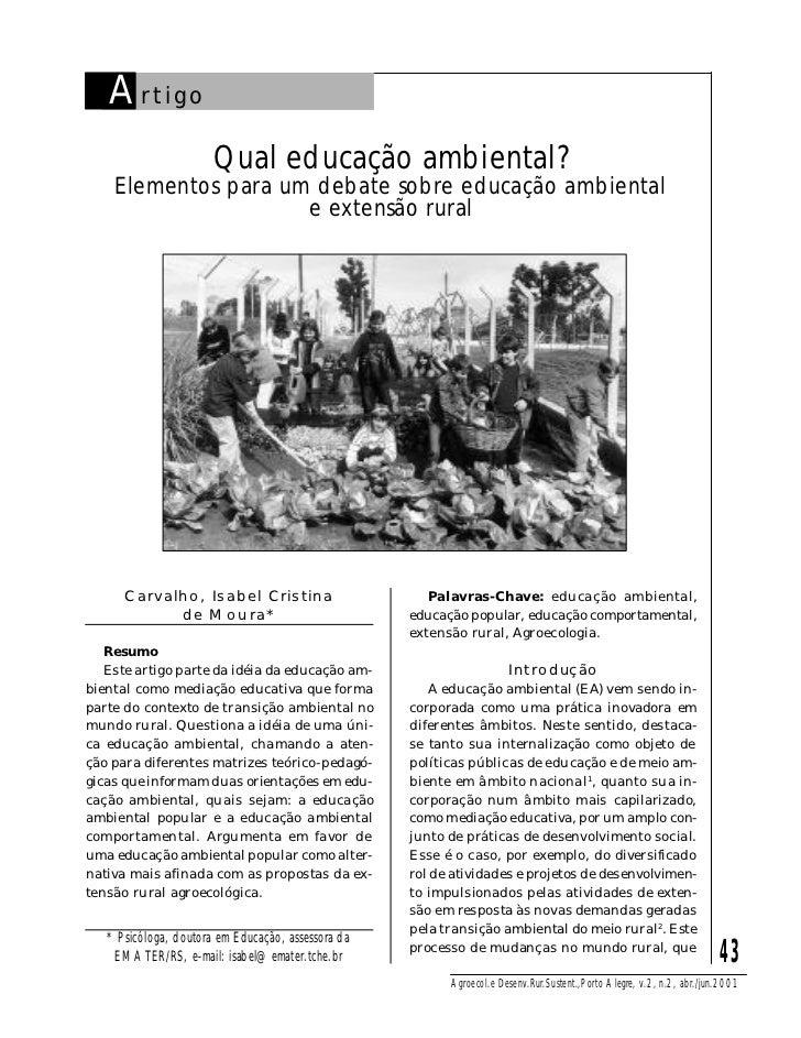 A rtigo                       Qual educação ambiental?    Elementos para um debate sobre educação ambiental               ...
