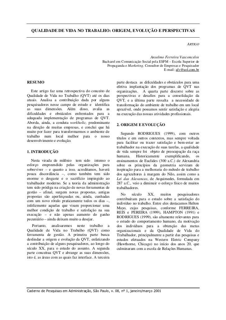 QUALIDADE DE VIDA NO TRABALHO: ORIGEM, EVOLUÇÃO E PERSPECTIVAS                                                            ...