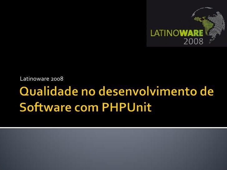 Latinoware 2008