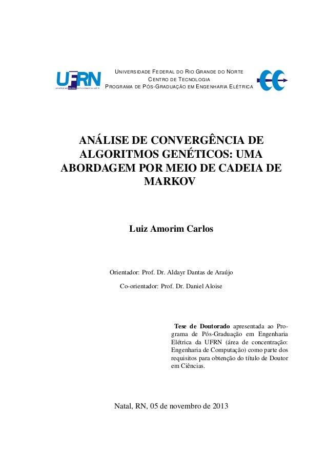 A cadeia de Markov na análise de convergência do algoritmo genético quando ajustado por um controlador nebuloso