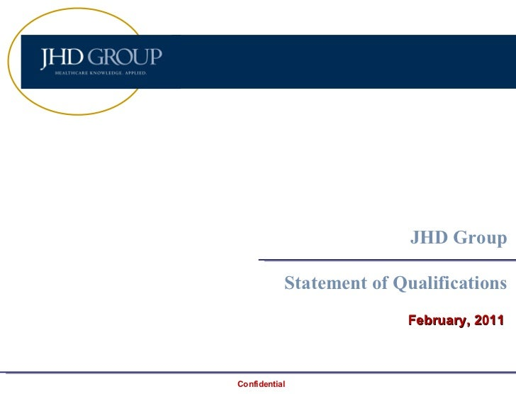 February, 2011 JHD Group Statement of Qualifications