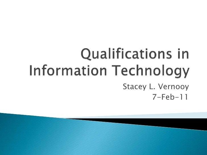 Qualifications It