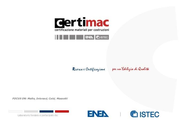 Qualificazione malte, intonaci, calci, massetti  2012
