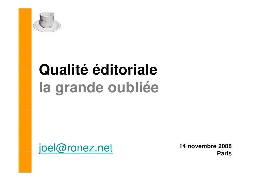 Qualité éditoriale : la grande oubliée - Joël Ronez - Paris Web 2008