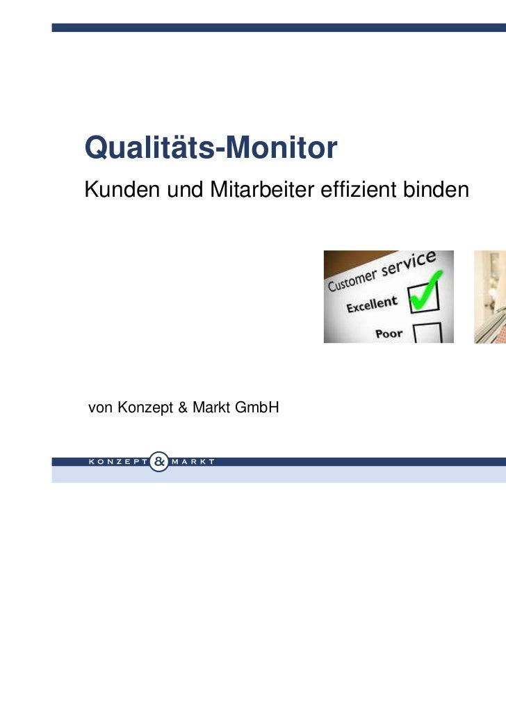 Qualitäts-MonitorKunden und Mitarbeiter effizient bindenvon Konzept & Markt GmbH                                          ...