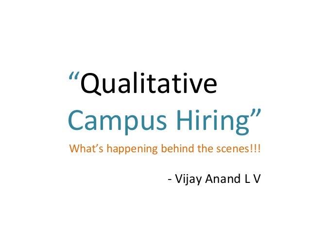 Qualitative campus hiring