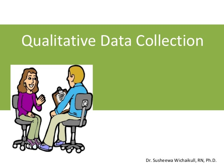 Qualitative data collection