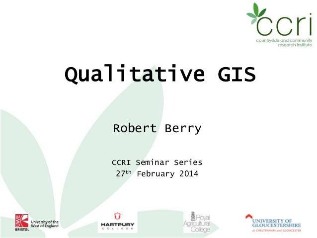 Qualitative GIS by Rob Berry @rural_gis