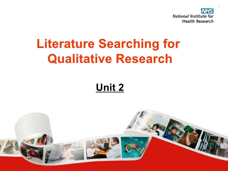 Literature Searching for  Qualitative Research Unit 2