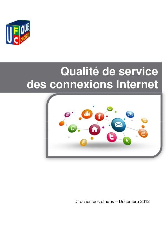 Qualité de servicedes connexions Internet        Direction des études – Décembre 2012