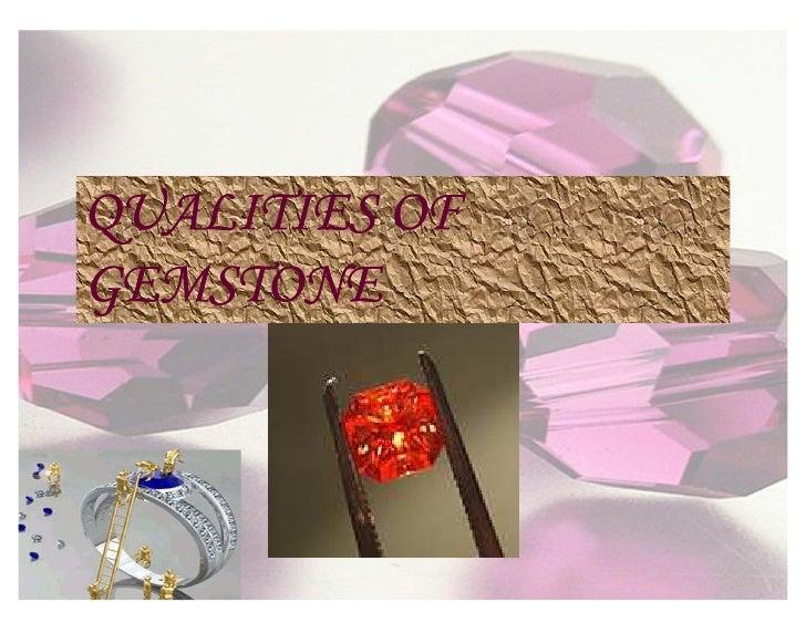 QUALITIES OF GEMSTONE