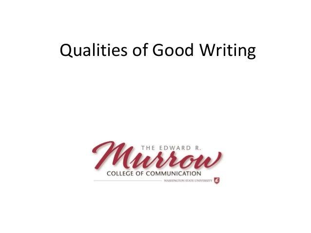 Qualities of Good Writing