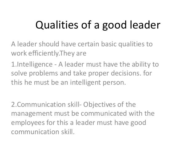 essays on characteristics of a good leader