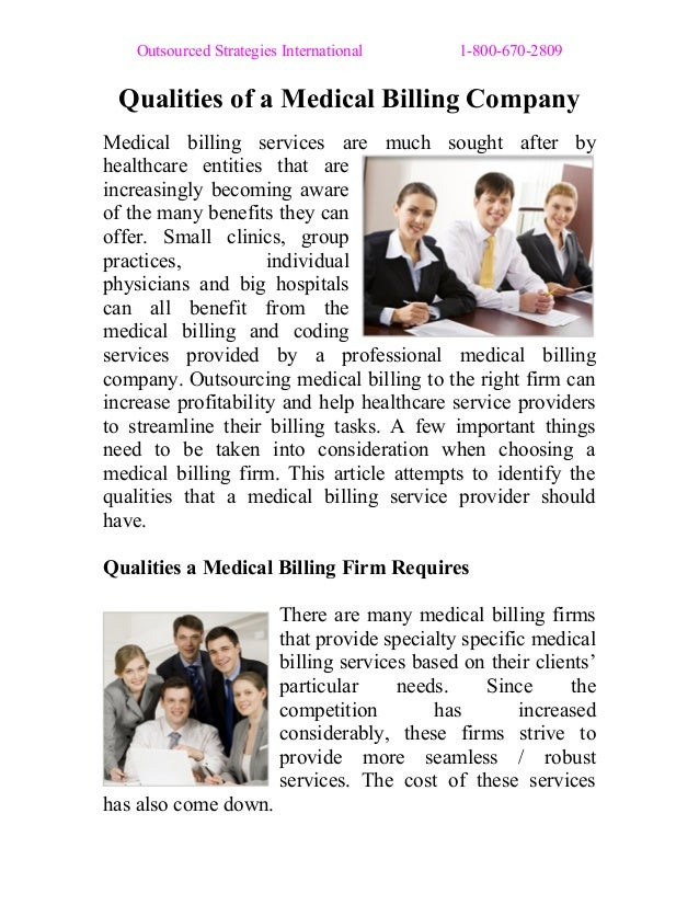 Outsourced Strategies International 1-800-670-2809  Qualities of a Medical Billing Company  Medical billing services are m...