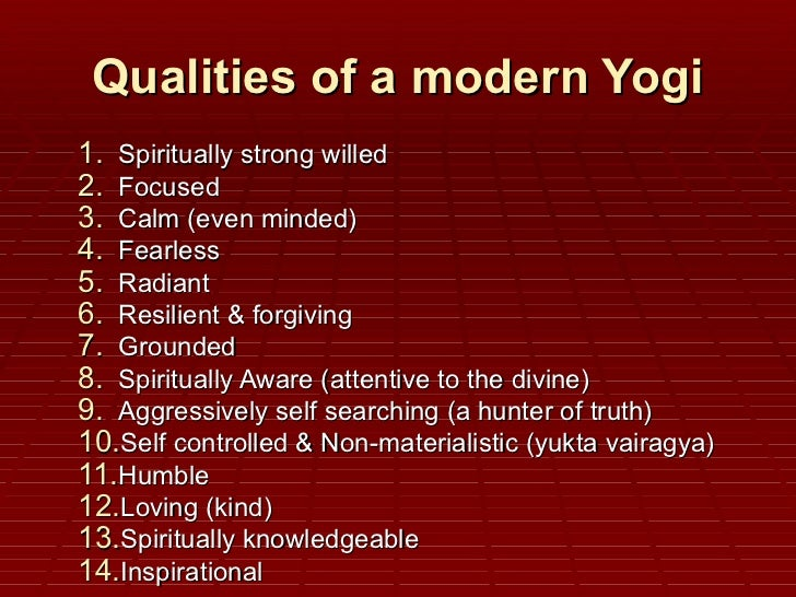 Qualities of a modern yogi