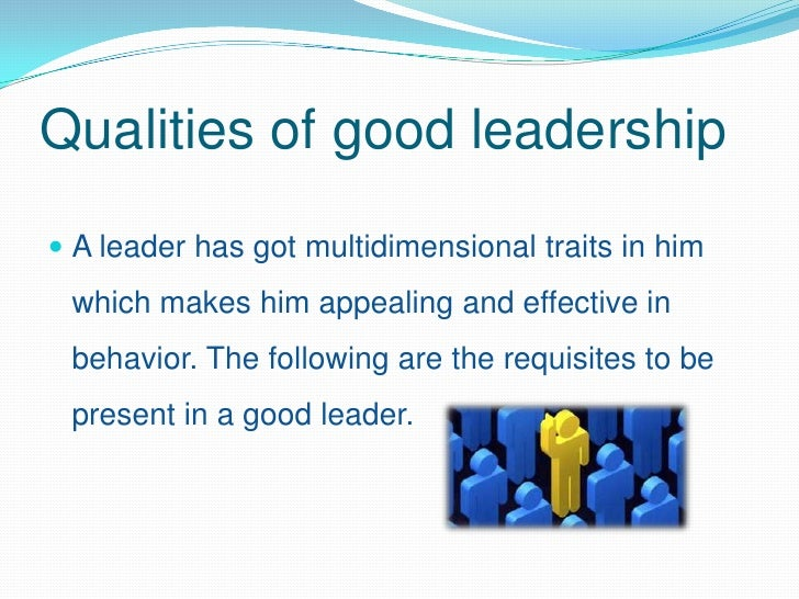 essay on the qualities of a good leader