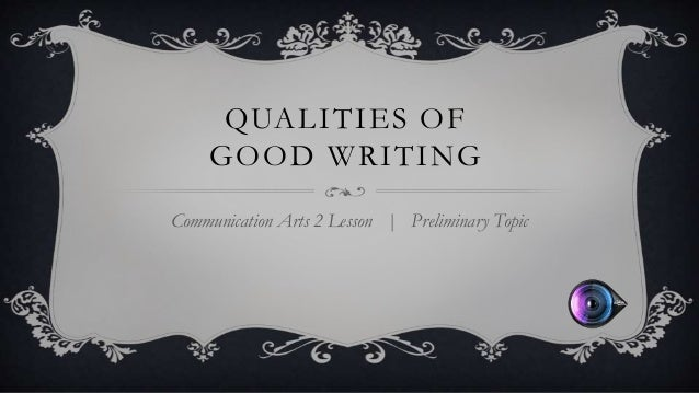 Characteristics of good writing