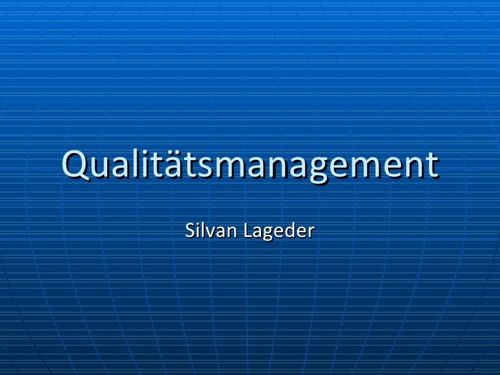 Qualitätsmanagement Silvan Lageder