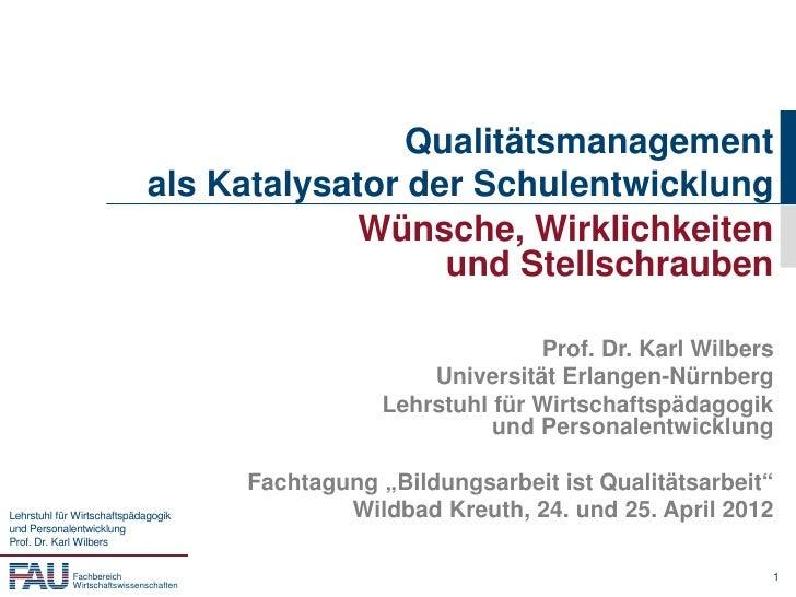 Qualitätsmanagement                              als Katalysator der Schulentwicklung                                     ...