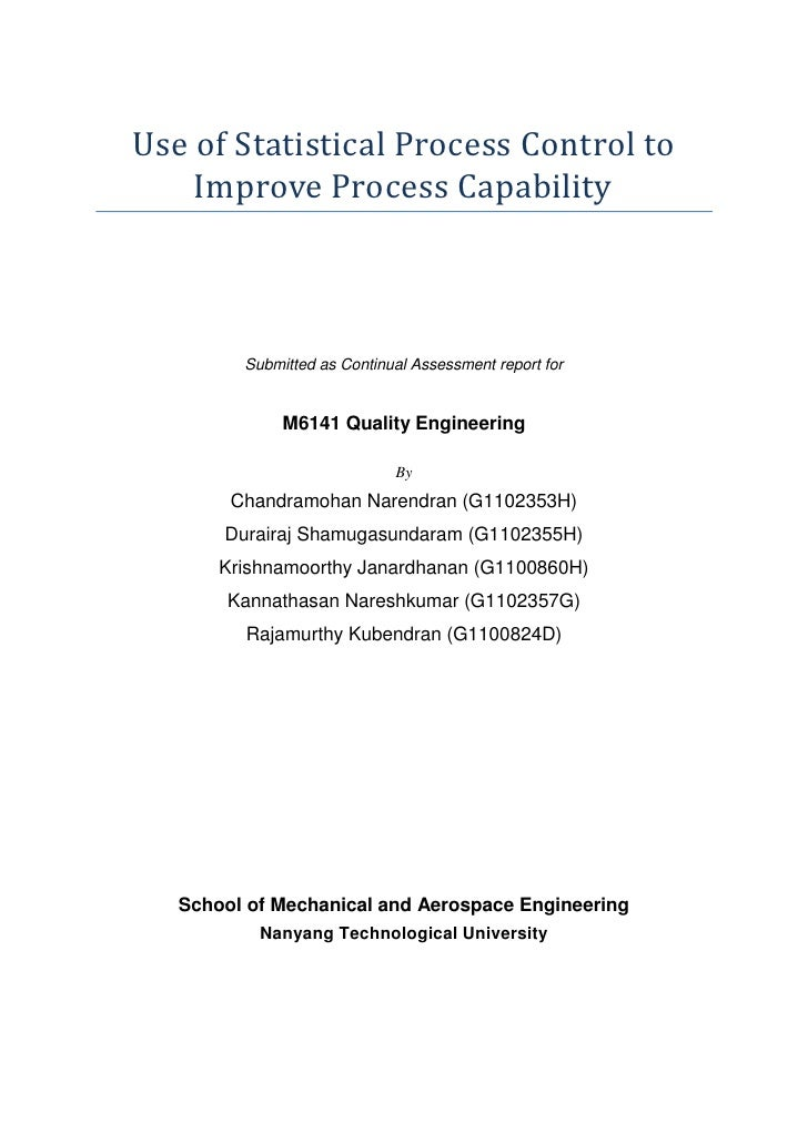 Use of Statistical Process Control to    Improve Process Capability         Submitted as Continual Assessment report for  ...