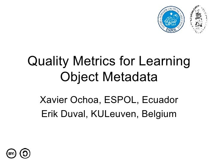 Quality Metrics for Learning Object Metadata