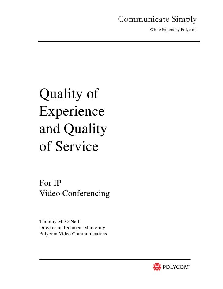 Quality of Experience and Quality of Service