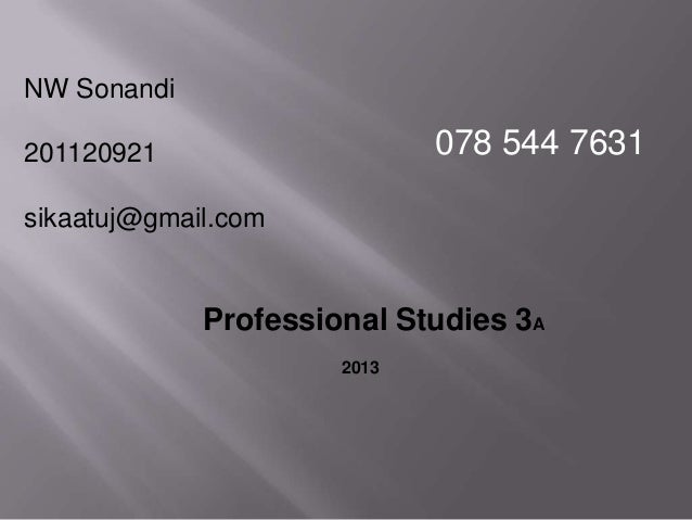 NW Sonandi201120921sikaatuj@gmail.comProfessional Studies 3A2013078 544 7631