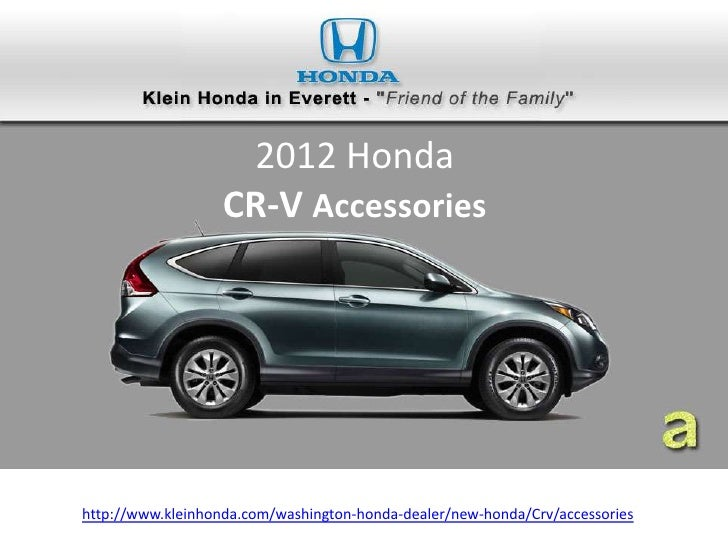 Quality Accessories For 2012 Honda Cr V In Seattle At