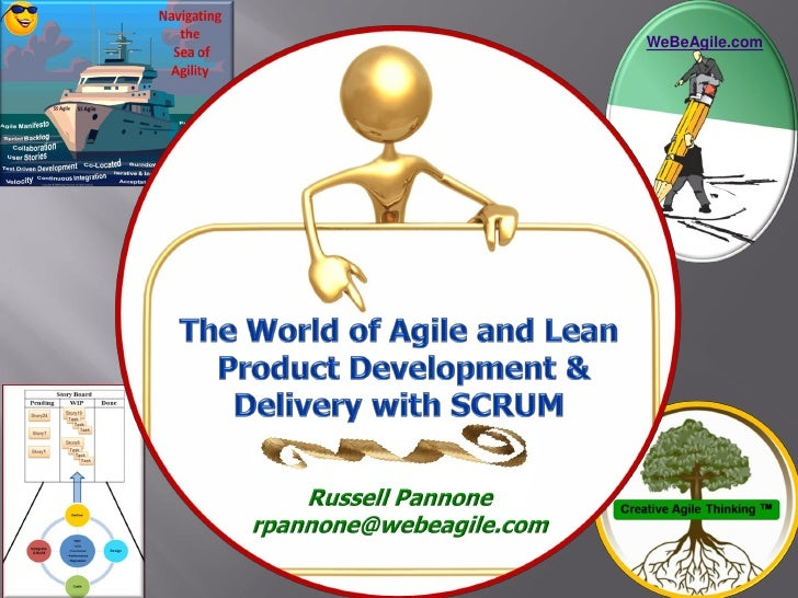 The World of Agile/Lean Product Development and Delivery with Scrum Made Easy