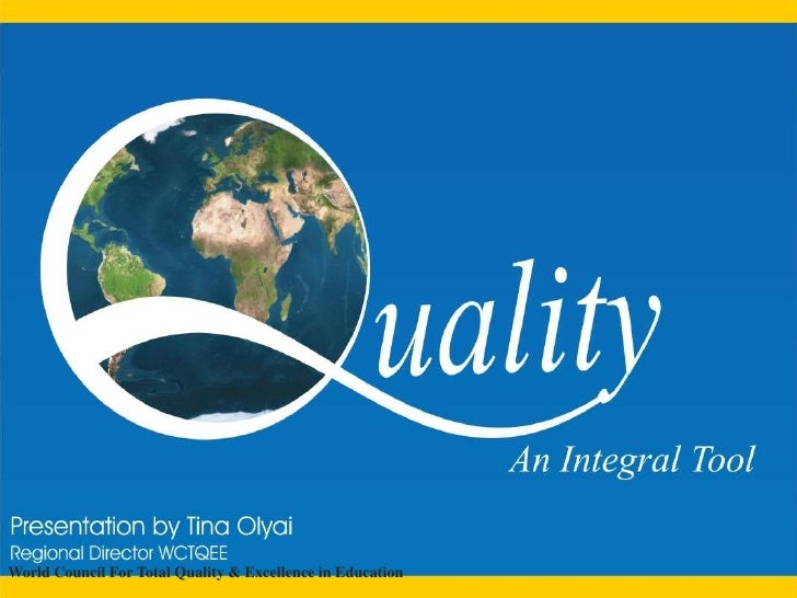 WorldCouncil For Total Quality & Excellence in Education<br />