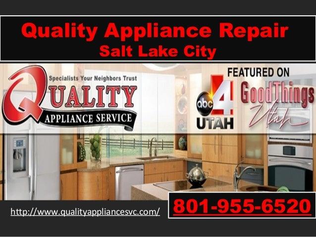 Quality Appliance Repair Salt Lake City 801 955 6520
