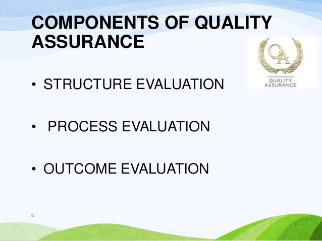 essays on quality assurance Managing quality assurance in the workplace order description health care delivery and the organizations that provide it, manage it, and reimburse for it.
