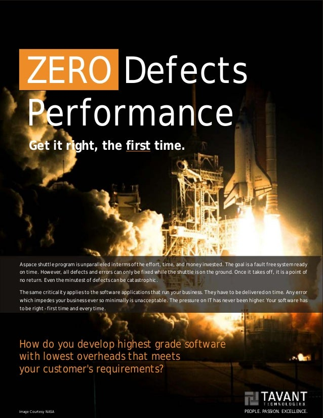 ZERO Defects   Performance     Get it right, the first time.A space shuttle program is unparalleled in terms of the effort...