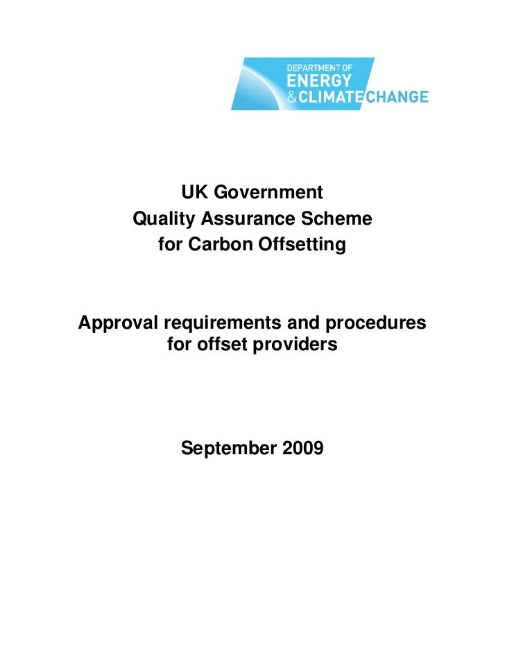 Quality assurance scheme for offsetting   uk gov. 090909-scheme-requirements-version-1.3-final