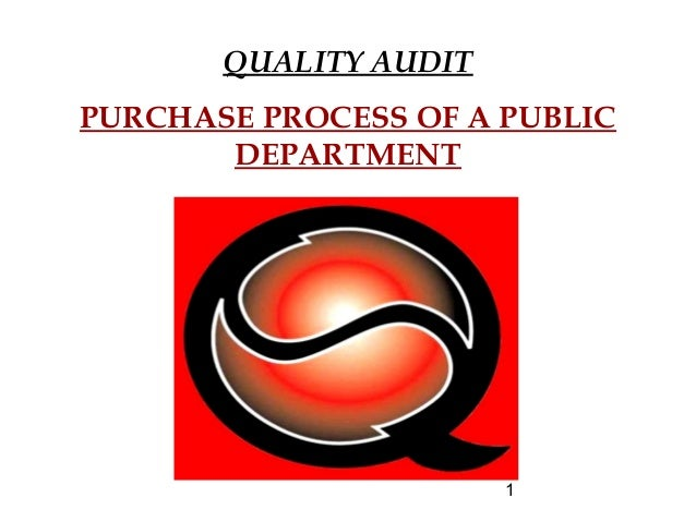 1 QUALITY AUDIT PURCHASE PROCESS OF A PUBLIC DEPARTMENT