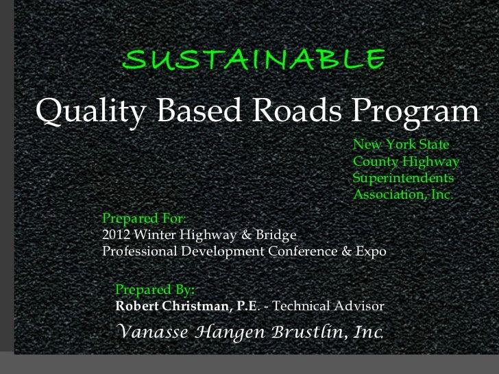 Quality Based Road Program